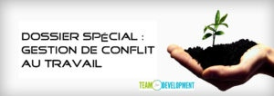 gestion de conflit au travail